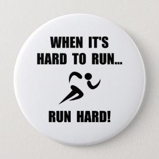 Run Hard 4 Inch Round Button