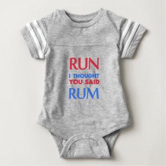 RUN I THOUGHT YOU SAID RUM BABY BODYSUIT