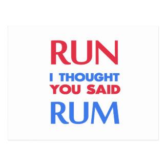 RUN I THOUGHT YOU SAID RUM POSTCARD