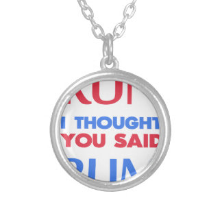 RUN I THOUGHT YOU SAID RUM SILVER PLATED NECKLACE
