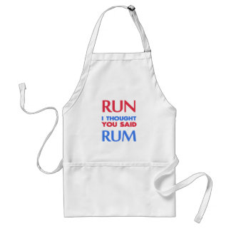 RUN I THOUGHT YOU SAID RUM STANDARD APRON