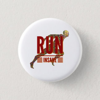 Run Insane 1 Inch Round Button