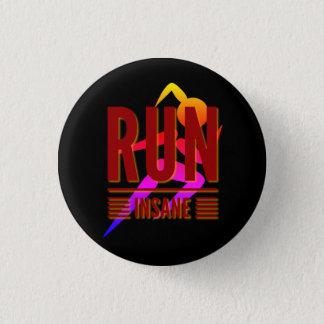 Run Insane 1 Inch Round Button