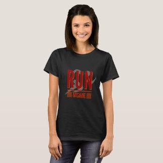 Run Insane T-Shirt