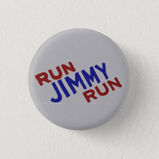 Run Jimmy Run 1 Inch Round Button