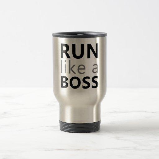 Run Like A Boss Mugs