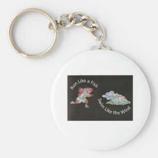 Run Like a Fish, Swim Like the Wind Basic Round Button Keychain