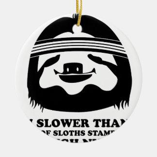 Run Like A Sloth Ceramic Ornament