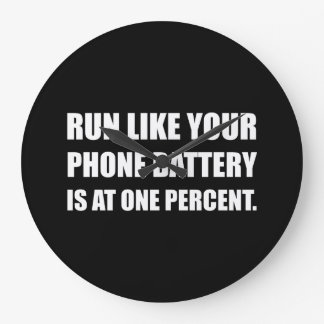 Run Like Phone Battery One Percent Clocks