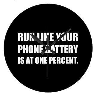 Run Like Phone Battery One Percent Large Clock