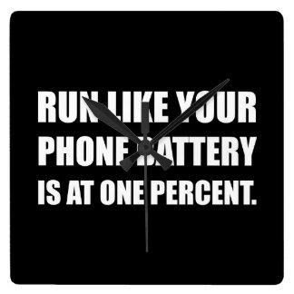 Run Like Phone Battery One Percent Square Wall Clock