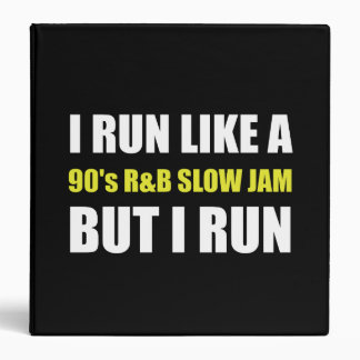 Run Like Slow Jam Funny 3 Ring Binder