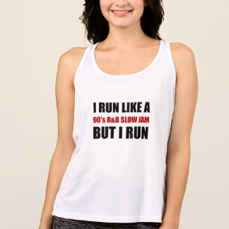 Run Like Slow Jam Funny Tank Top
