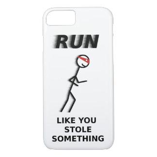 Run Like You Stole Something iPhone 7 Case