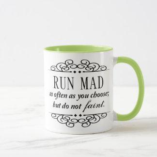 Run Mad / Do Not Faint Jane Austen Quote Mug