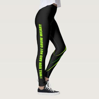 Run Not Weary Leggings