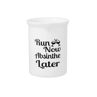 Run Now Absinthe Later Pitcher