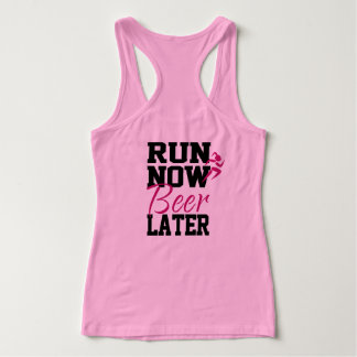 Run Now Beer Later Tank Top