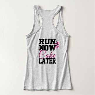 Run Now Cake Later Tank Top