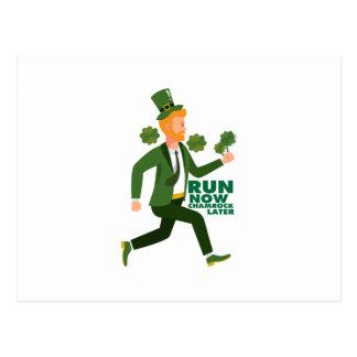 Run Now Shamrock Later St Patricks Day Funny Postcard