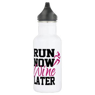 Run Now Wine Later 532 Ml Water Bottle