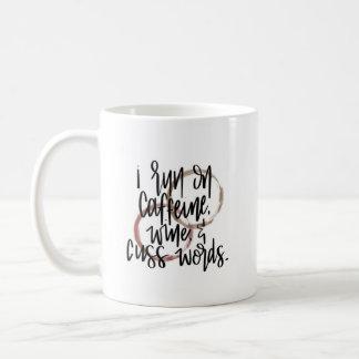 Run on caffeine, wine and cuss words mug