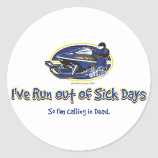 RUN-OUT-OF-SICK-DAYS-[Conve Classic Round Sticker