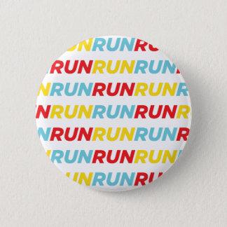 Run Run Run 2 Inch Round Button