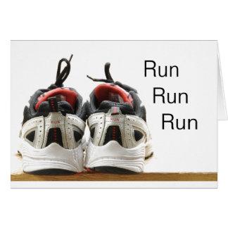 Run Run Run Card