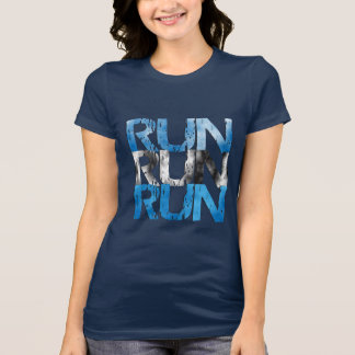 Run Run Run - Runner T-Shirt