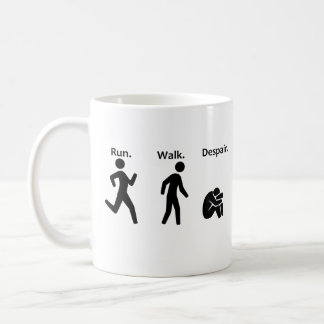 Run. Walk. Despair. Marathon Coffee Mug