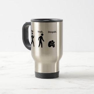 Run. Walk. Despair. Travel Mug