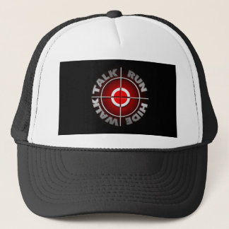 Run walk talk hide. trucker hat