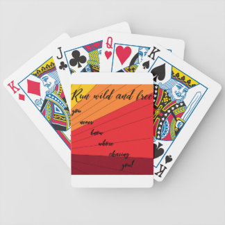 run wild and free you never know whose chasing you bicycle playing cards