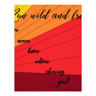 run wild and free you never know whose chasing you letterhead
