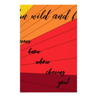 run wild and free you never know whose chasing you stationery