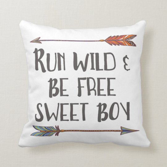 Run Wild Be Free Sweet Boy Boho Arrow Pillow