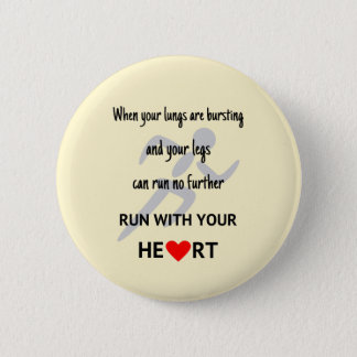 Run with your heart sports motivation 2 inch round button