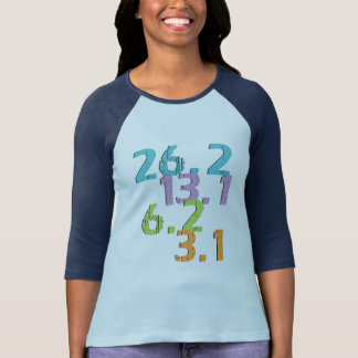 runner distances 3.1, 6.2, 13.1 and 26.2 T-Shirt