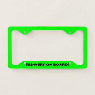 Runners On Board! License Plate Frame