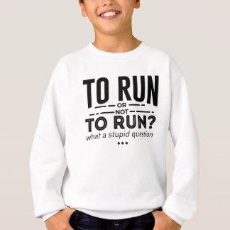 Runners Run Running Is Life Design Sweatshirt