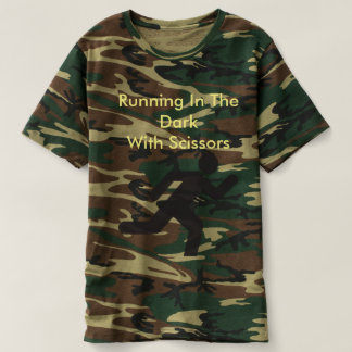 Running in the Dark With Scissors - Camo Shirt
