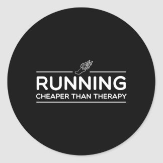 Running is Cheaper than Therapy Classic Round Sticker