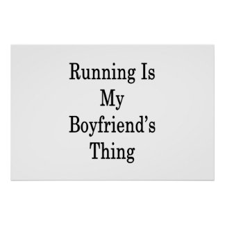 Running Is My Boyfriend's Thing Poster