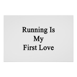 Running Is My First Love Poster