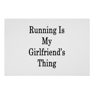 Running Is My Girlfriend's Thing Poster