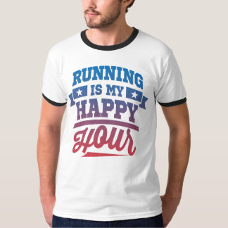 Running Is My Happy Hour T-Shirt