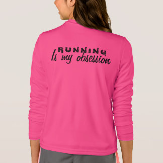 Running is my Obsession T-Shirt