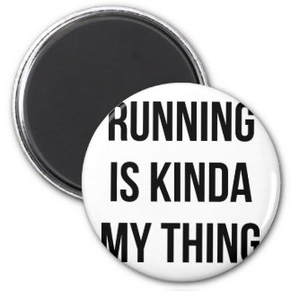 Running Is My Thing Magnet