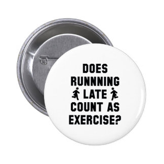 Running Late 2 Inch Round Button